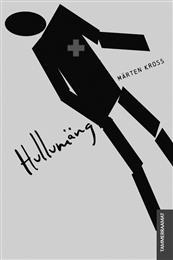 Märten Kross, Hullumäng. Toimetanud Kristiina Ainelo. Kujundanud Andres Tali. Tammerraamat, 2014. 208 lk.