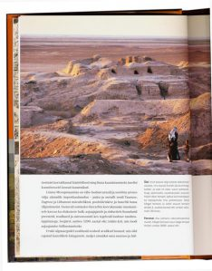 Siiamaani olemas linnade kõrval, nagu Jeruusalemm, Ateena ja Rooma, on raamatus käsitletud paljusid arheoloogide välja kaevatud muistseid linnu. Pildil Uruk, maailma esimene linn.