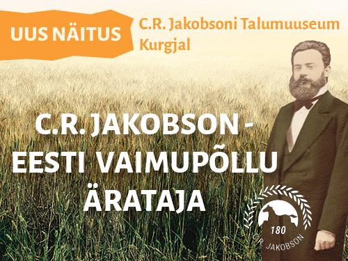 """Kurgja """"Carl Robert Jakobson – eesti vaimupõllu ärataja"""""""